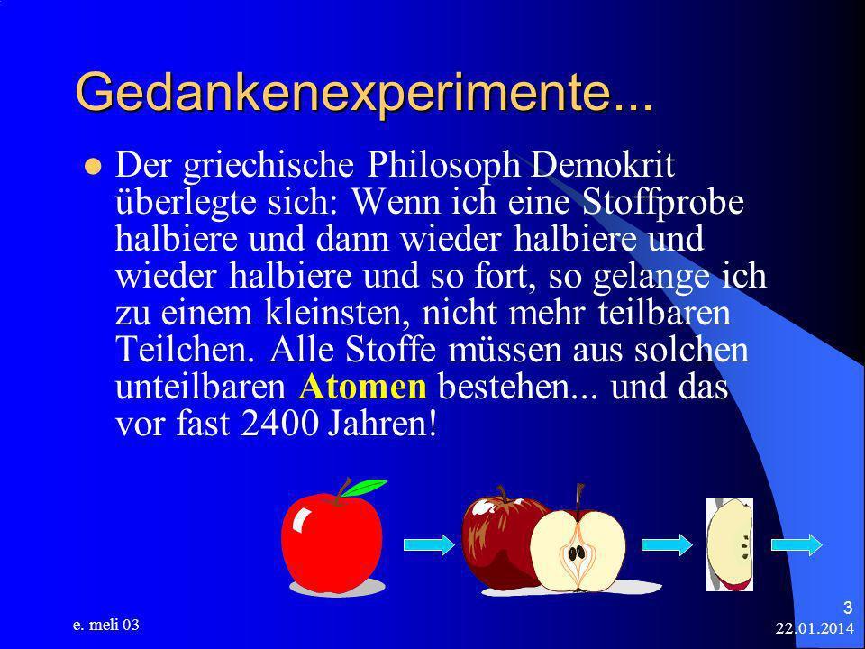 22.01.2014 e.meli 03 14 Vom Atom zum Molekül...