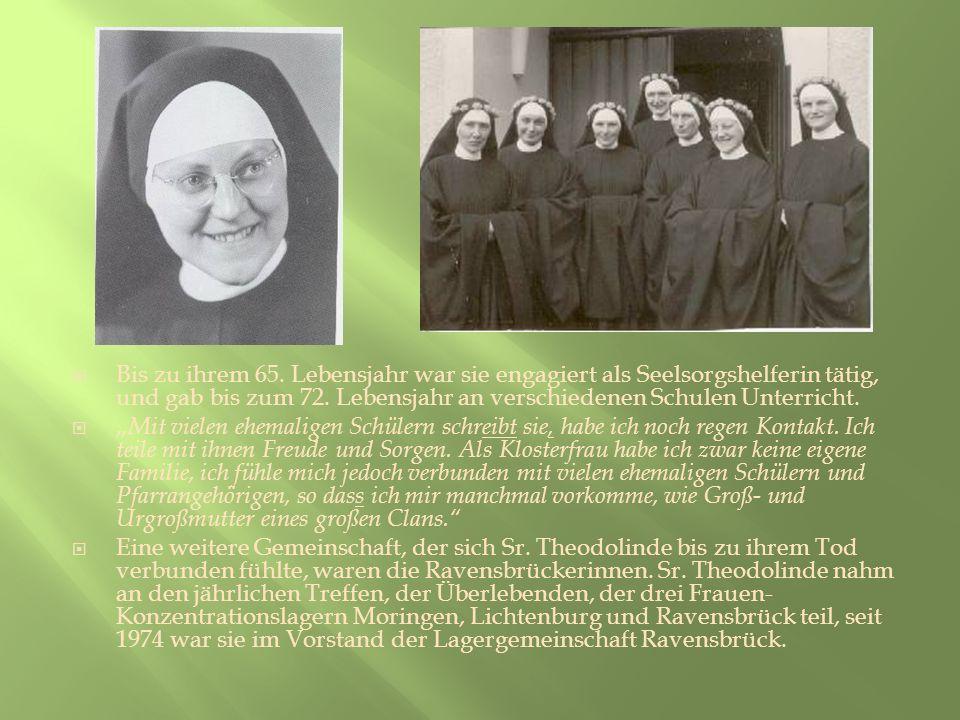 Bis zu ihrem 65. Lebensjahr war sie engagiert als Seelsorgshelferin tätig, und gab bis zum 72. Lebensjahr an verschiedenen Schulen Unterricht. Mit vie