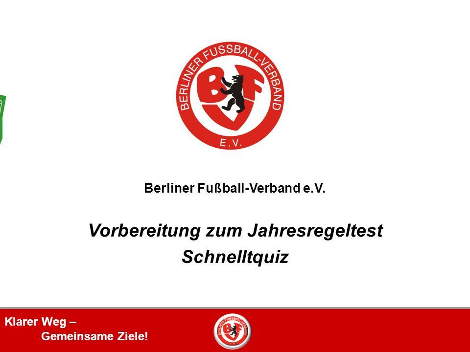 Klarer Weg – Gemeinsame Ziele. Berliner Fußball-Verband e.V.