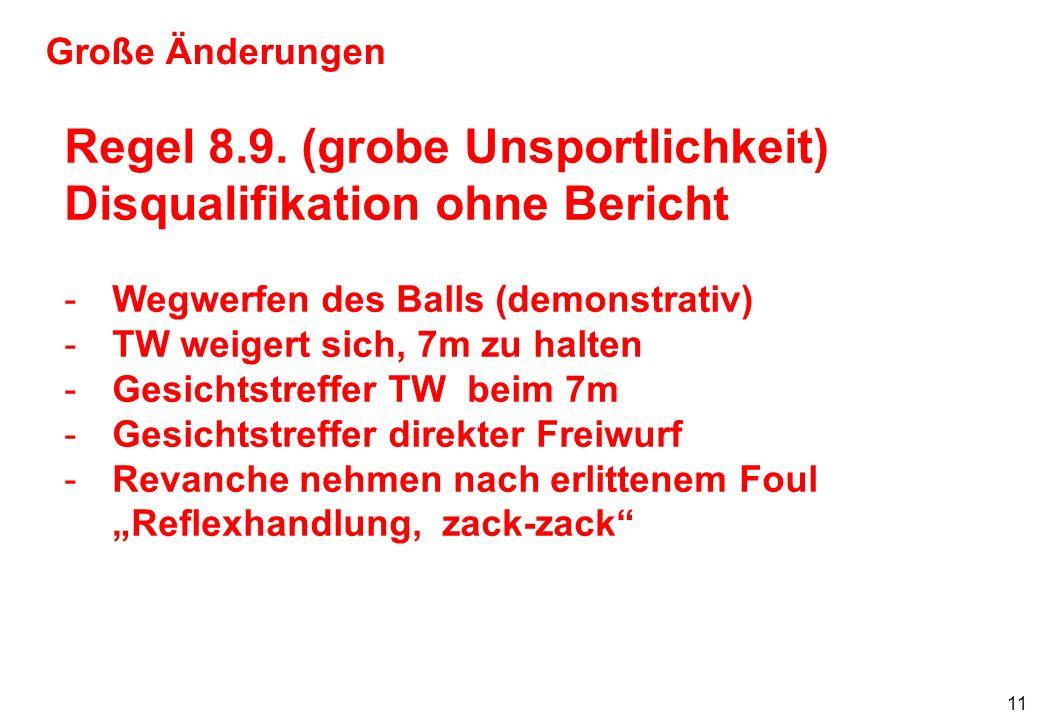 12 Große Änderungen Regel 8.6.