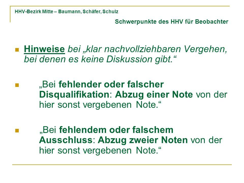 HHV-Bezirk Mitte – Baumann, Schäfer, Schulz Hinweise bei klar nachvollziehbaren Vergehen, bei denen es keine Diskussion gibt.