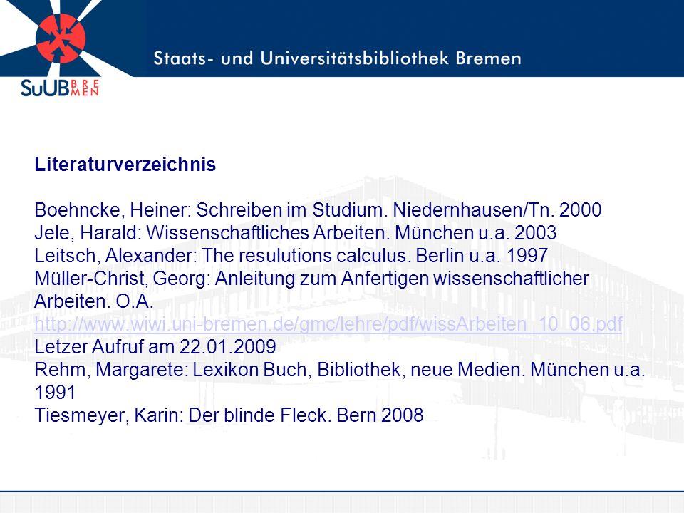 Literaturverzeichnis Boehncke, Heiner: Schreiben im Studium.
