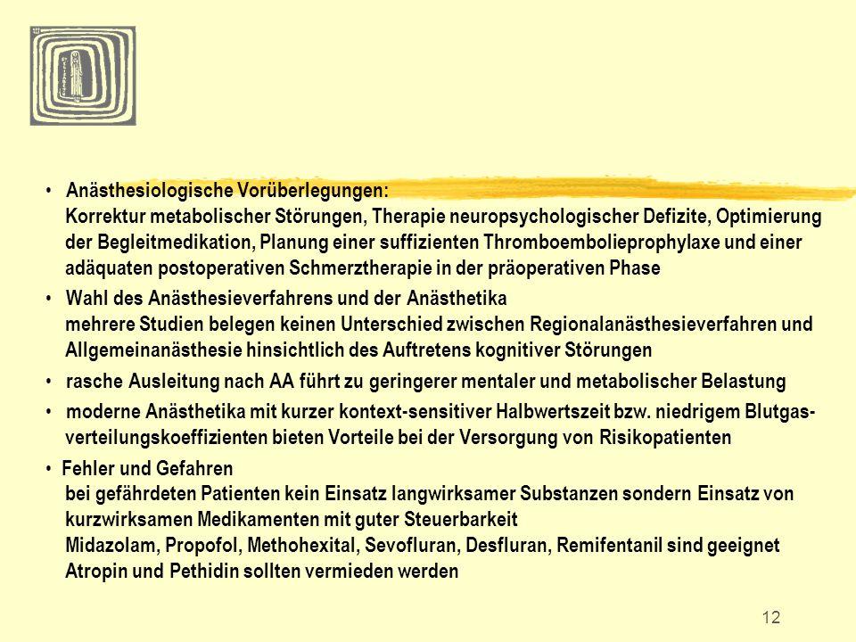 12 Anästhesiologische Vorüberlegungen: Korrektur metabolischer Störungen, Therapie neuropsychologischer Defizite, Optimierung der Begleitmedikation, P