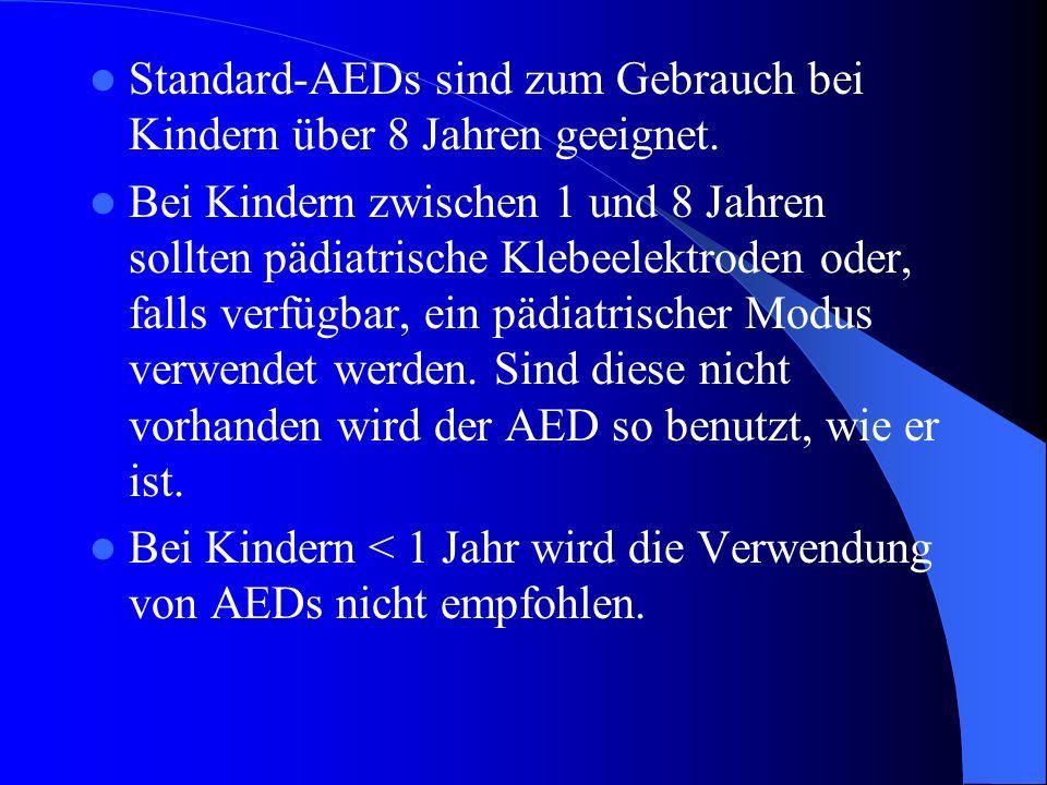 Standard-AEDs sind zum Gebrauch bei Kindern über 8 Jahren geeignet. Bei Kindern zwischen 1 und 8 Jahren sollten pädiatrische Klebeelektroden oder, fal