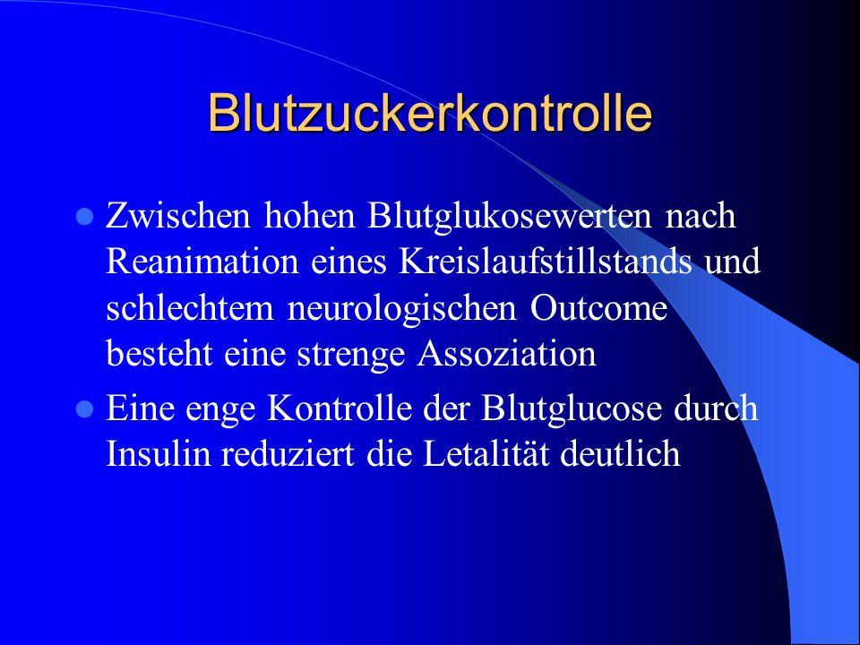 Blutzuckerkontrolle Zwischen hohen Blutglukosewerten nach Reanimation eines Kreislaufstillstands und schlechtem neurologischen Outcome besteht eine st