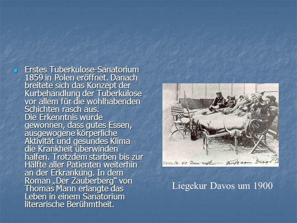 Erstes Tuberkulose-Sanatorium 1859 in Polen eröffnet. Danach breitete sich das Konzept der Kurbehandlung der Tuberkulose vor allem für die wohlhabende
