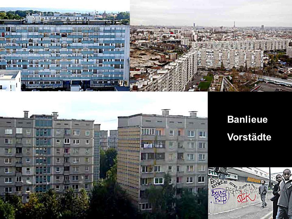 Banlieue Vorstädte