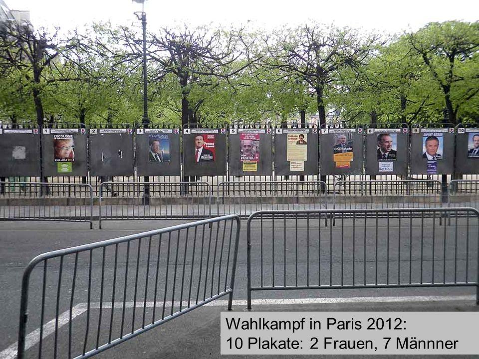 Wahlkampf in Paris 2012: 10 Plakate: 2 Frauen, 7 Männner