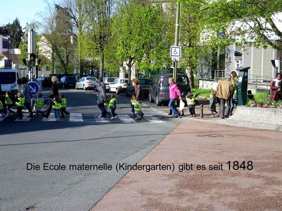 Die Ecole maternelle (Kindergarten) gibt es seit 1848