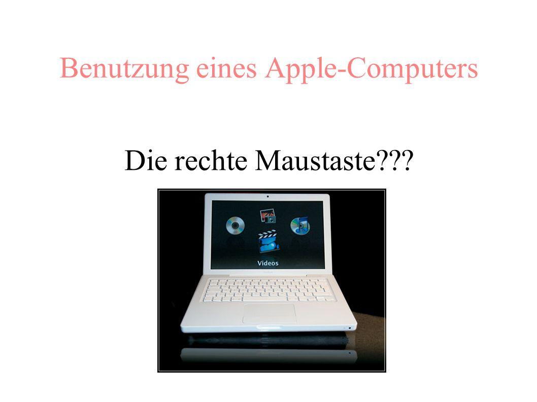 Benutzung eines Apple-Computers Die rechte Maustaste???