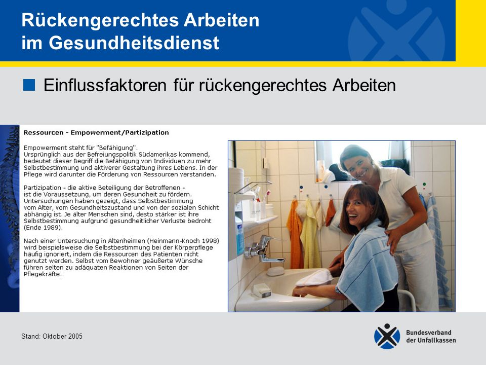 Einflussfaktoren für rückengerechtes Arbeiten Arbeitskleidung - Kleidung 1/2 Stand: Oktober 2005 Rückengerechtes Arbeiten im Gesundheitsdienst Einflussfaktoren für rückengerechtes Arbeiten