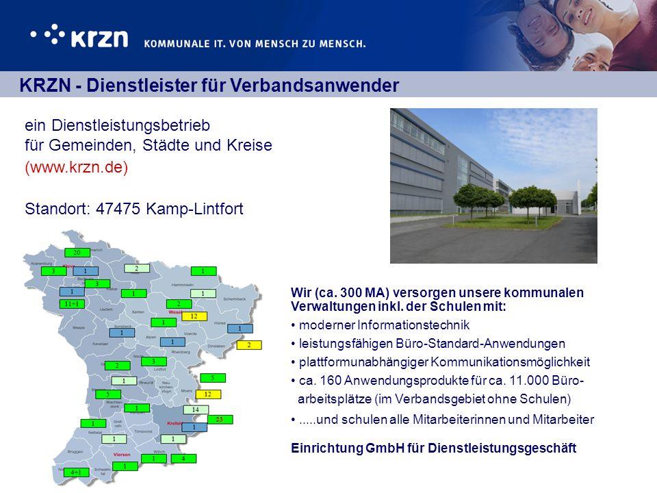 ein Dienstleistungsbetrieb für Gemeinden, Städte und Kreise (www.krzn.de) Standort: 47475 Kamp-Lintfort Wir (ca. 300 MA) versorgen unsere kommunalen V