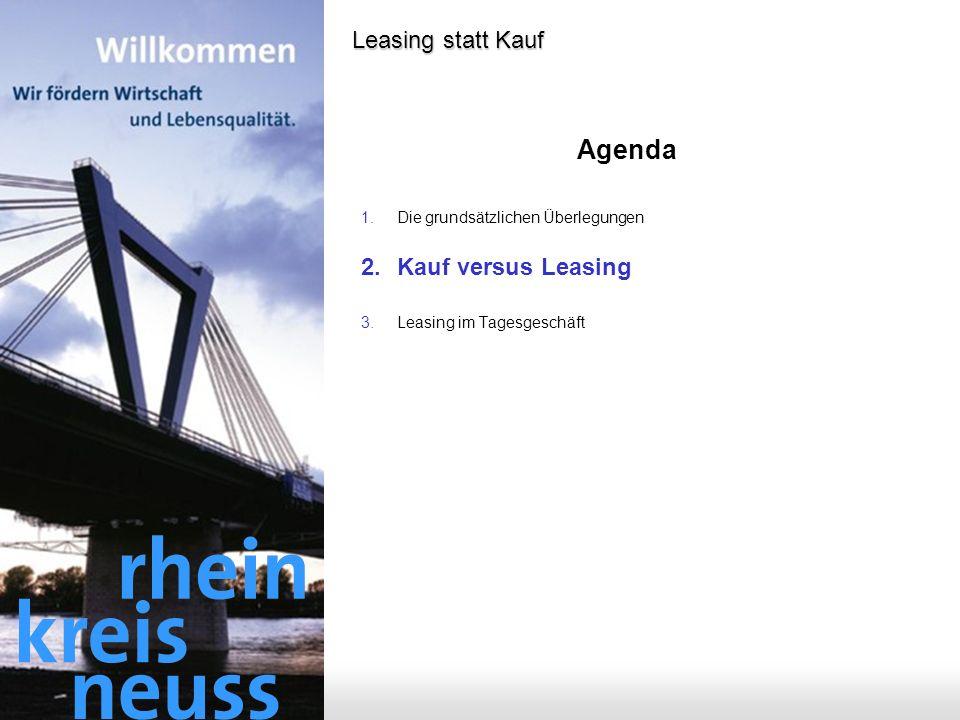 - 5 - Leasing statt Kauf Agenda 1.Die grundsätzlichen Überlegungen 2.Kauf versus Leasing 3.Leasing im Tagesgeschäft