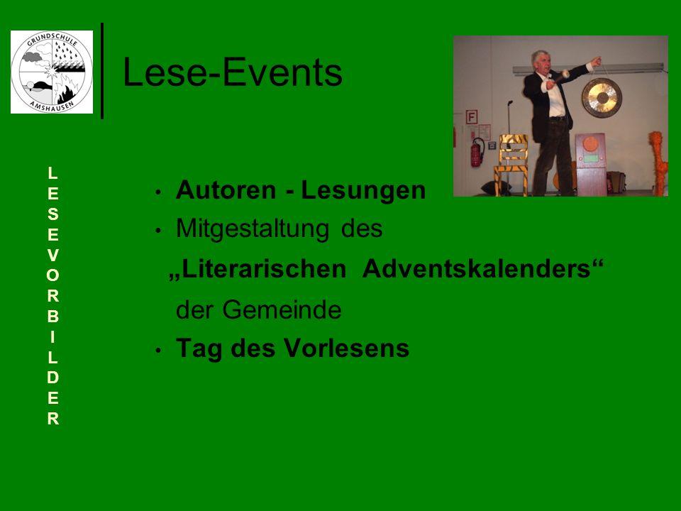 Lese-Events Autoren - Lesungen Mitgestaltung des Literarischen Adventskalenders der Gemeinde Tag des Vorlesens LESEVORBILDERLESEVORBILDER