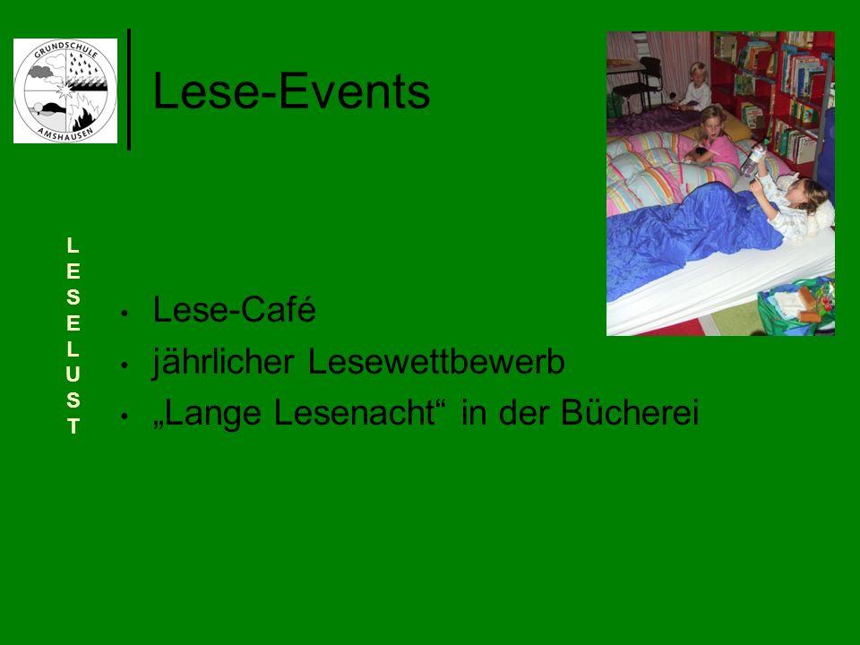 Lese-Café jährlicher Lesewettbewerb Lange Lesenacht in der Bücherei Lese-Events LESELUSTLESELUST