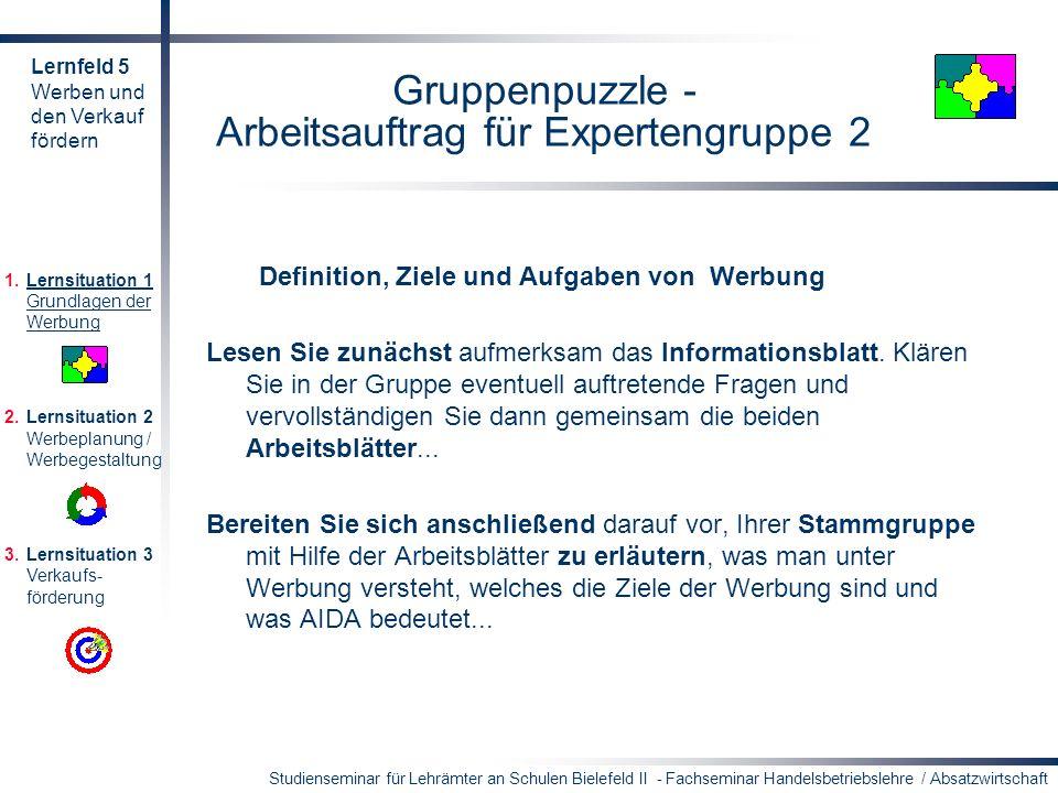 Studienseminar für Lehrämter an Schulen Bielefeld II - Fachseminar Handelsbetriebslehre / Absatzwirtschaft Gruppenpuzzle - Arbeitsauftrag für Experten