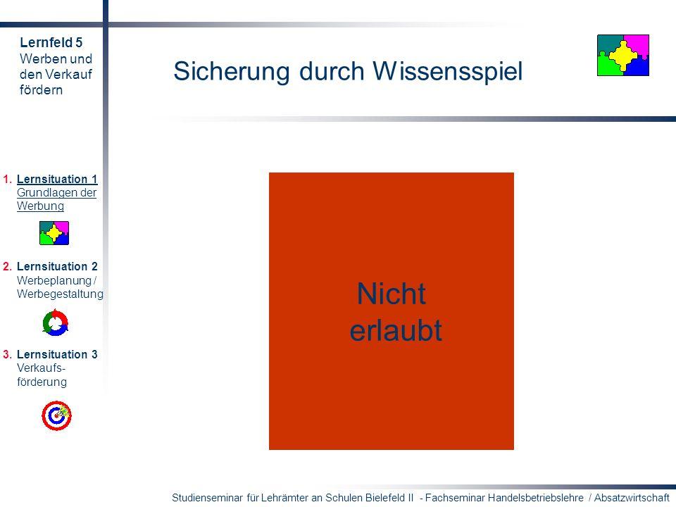 Studienseminar für Lehrämter an Schulen Bielefeld II - Fachseminar Handelsbetriebslehre / Absatzwirtschaft Sicherung durch Wissensspiel Ein Einzelhänd