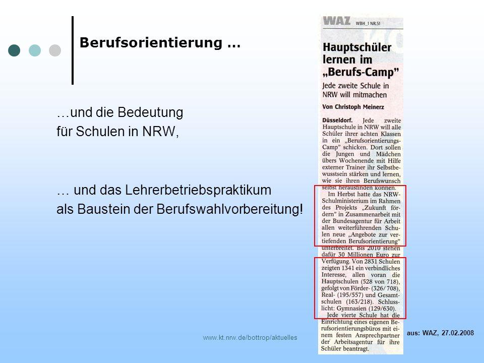 www.kt.nrw.de/bottrop/aktuelles …und die Bedeutung für Schulen in NRW, … und das Lehrerbetriebspraktikum als Baustein der Berufswahlvorbereitung! Beru