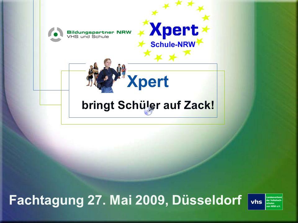 Über uns Landesverband der Volkshochschule Düsseldorf Europäische Prüfungszentrale, seit 1999 135 Volkshochschulen (überall verfügbar) Udo SchneidereitSigrid Liedgens Xpert bringt Schüler auf Zack!