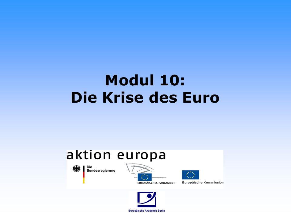 Modul 10: Die Krise des Euro
