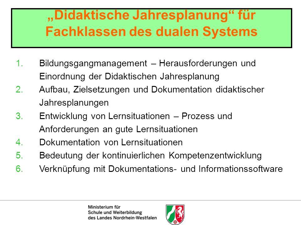 Didaktische Jahresplanung für Fachklassen des dualen Systems 1.Bildungsgangmanagement – Herausforderungen und Einordnung der Didaktischen Jahresplanun
