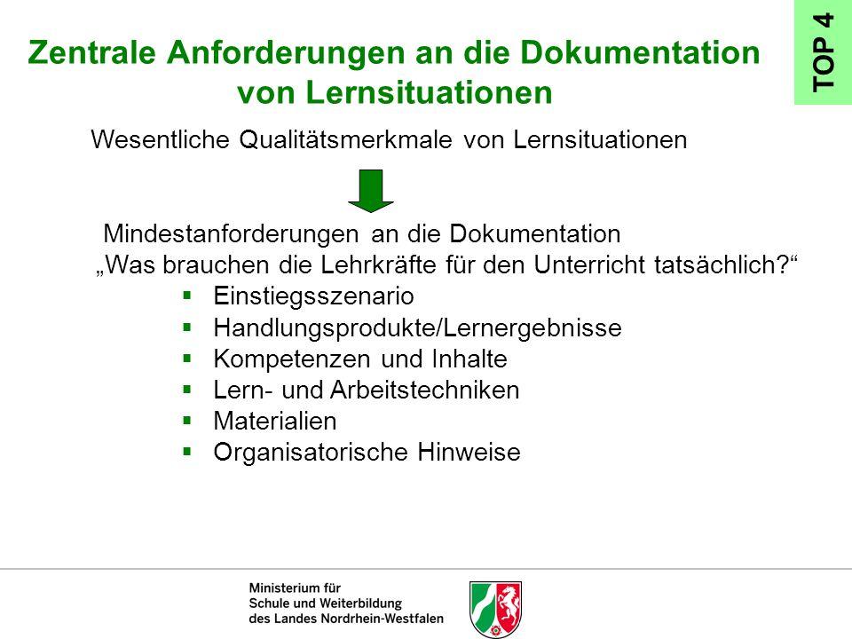 Zentrale Anforderungen an die Dokumentation von Lernsituationen Wesentliche Qualitätsmerkmale von Lernsituationen Mindestanforderungen an die Dokument