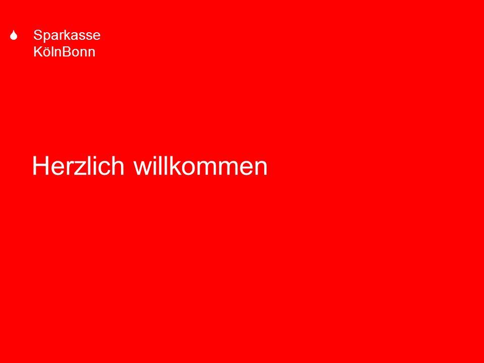 s Sparkasse KölnBonn - 1 - Herzlich willkommen S Sparkasse KölnBonn