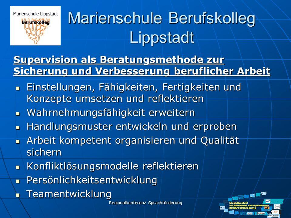Regionalkonferenz Sprachförderung Marienschule Berufskolleg Lippstadt Einstellungen, Fähigkeiten, Fertigkeiten und Konzepte umsetzen und reflektieren