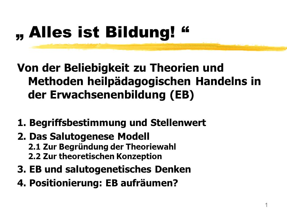 2 Alles ist Bildung.Begriffsbestimmung EB bzw.
