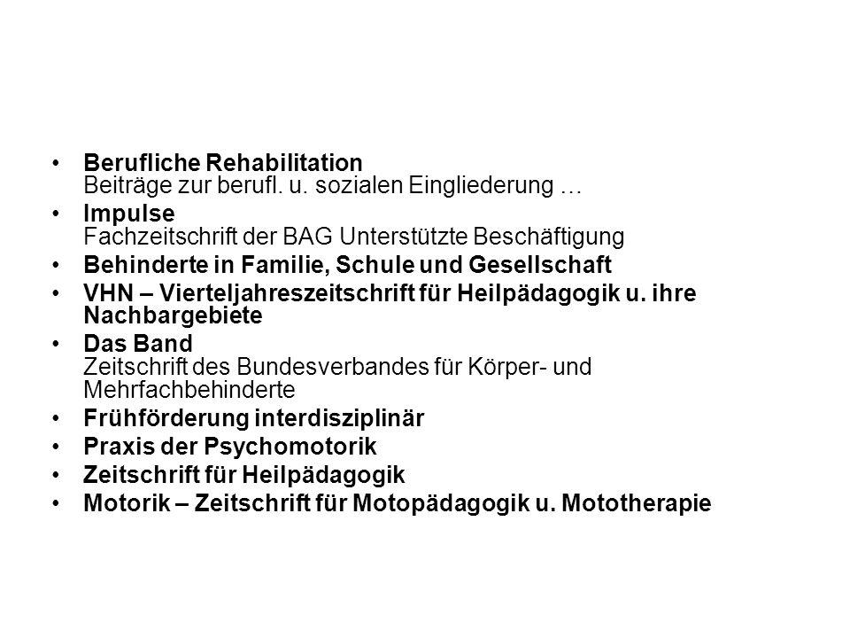 Berufliche Rehabilitation Beiträge zur berufl. u. sozialen Eingliederung … Impulse Fachzeitschrift der BAG Unterstützte Beschäftigung Behinderte in Fa