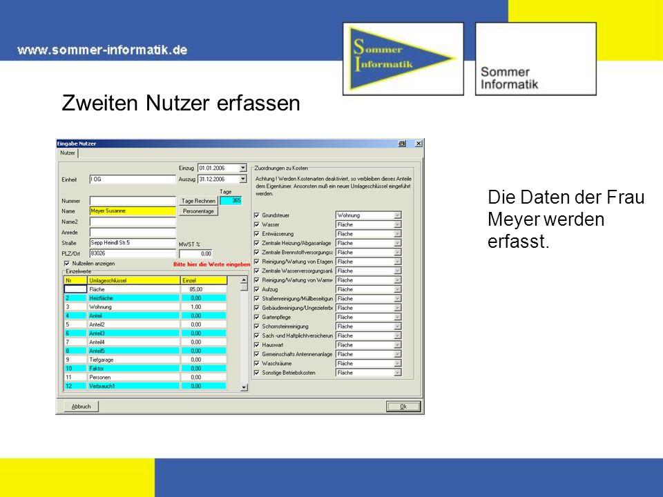 Zweiten Nutzer erfassen Die Daten der Frau Meyer werden erfasst.