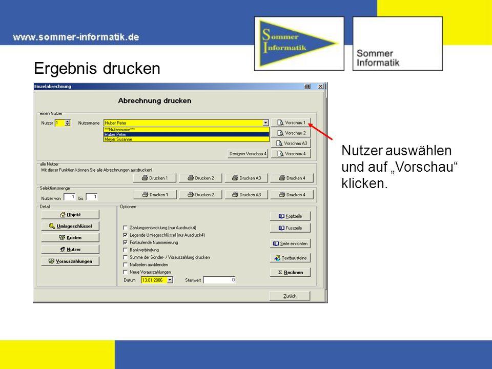 Ergebnis drucken Nutzer auswählen und auf Vorschau klicken.