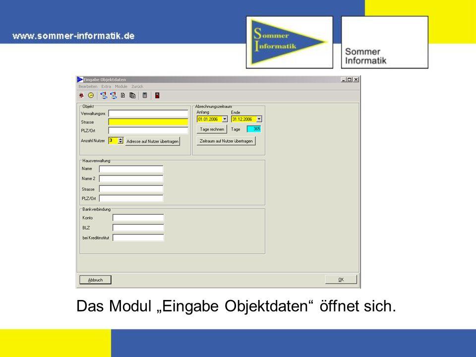 Das Modul Eingabe Objektdaten öffnet sich.