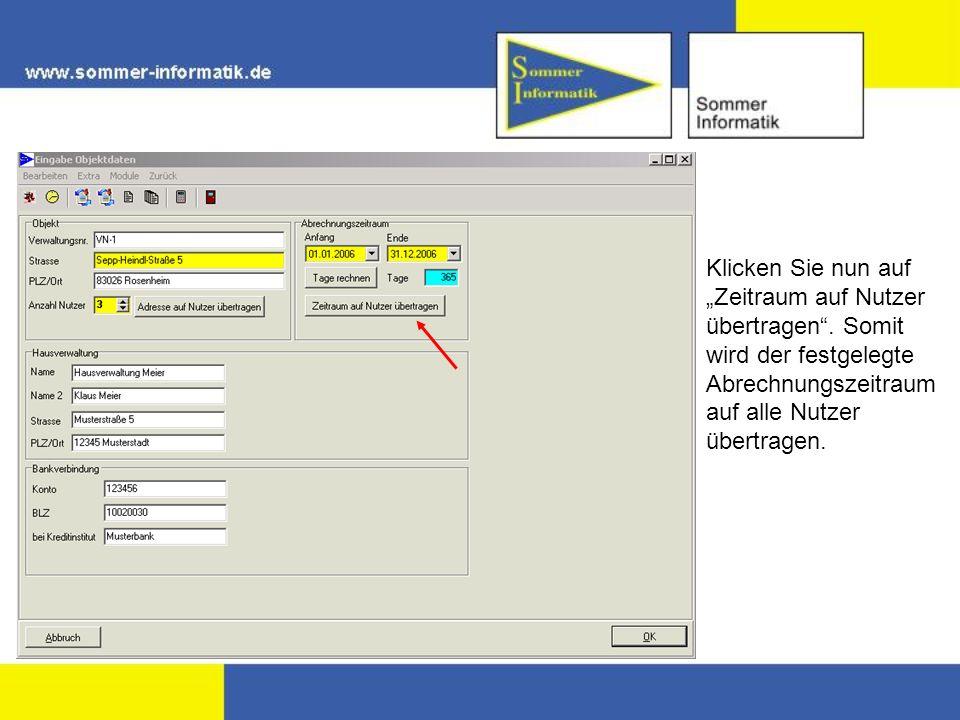 Klicken Sie nun auf Zeitraum auf Nutzer übertragen. Somit wird der festgelegte Abrechnungszeitraum auf alle Nutzer übertragen.