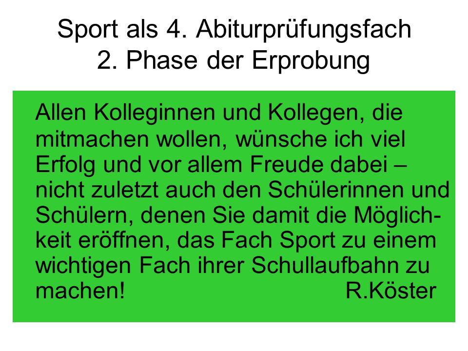 Sport als 4. Abiturprüfungsfach 2.