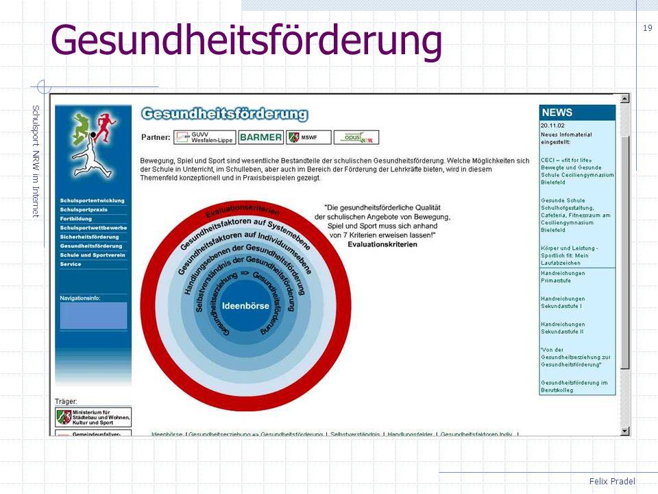 Felix Pradel Schulsport NRW im Internet 19 Gesundheitsförderung