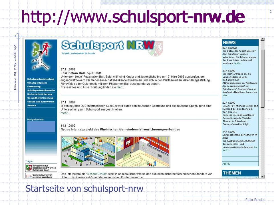 Schulsport NRW im Internet 2 http://www.schulsport-nrw.de Startseite von schulsport-nrw