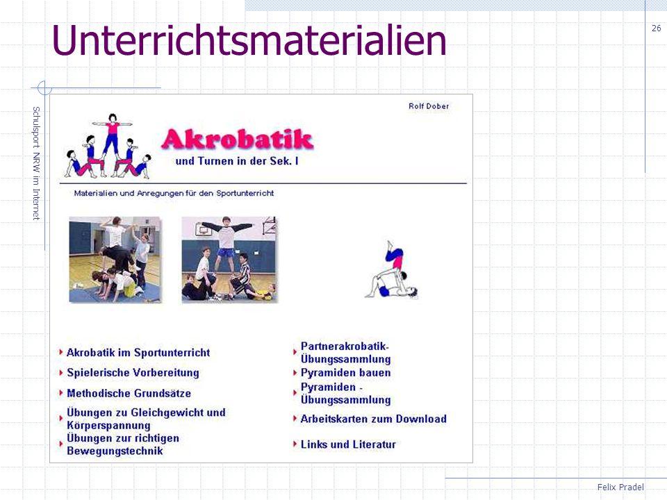 Felix Pradel Schulsport NRW im Internet 26 Unterrichtsmaterialien