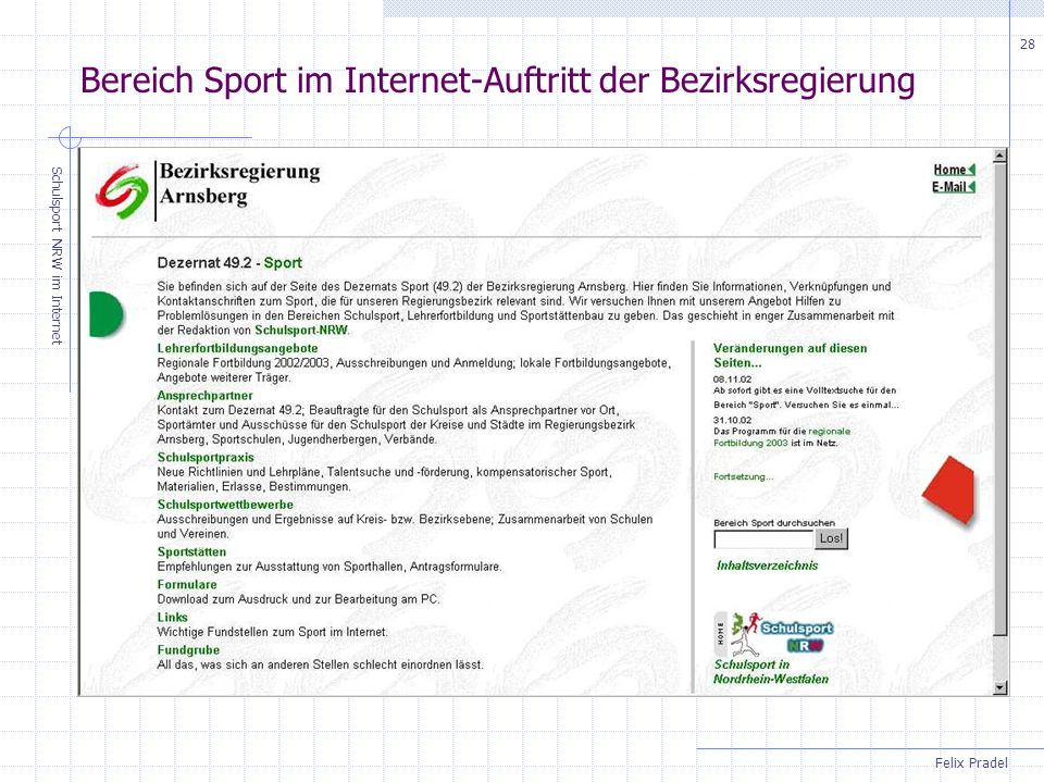 Felix Pradel Schulsport NRW im Internet 28 Bereich Sport im Internet-Auftritt der Bezirksregierung