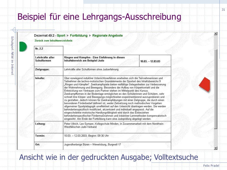 Felix Pradel Schulsport NRW im Internet 31 Beispiel für eine Lehrgangs-Ausschreibung Ansicht wie in der gedruckten Ausgabe; Volltextsuche
