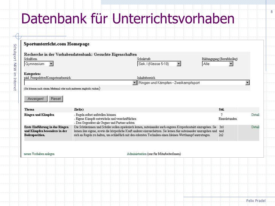 Felix Pradel Schulsport NRW im Internet 8 Datenbank für Unterrichtsvorhaben