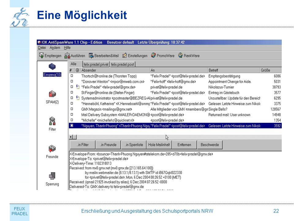 FELIX PRADEL Erschließung und Ausgestaltung des Schulsportportals NRW22 Eine Möglichkeit