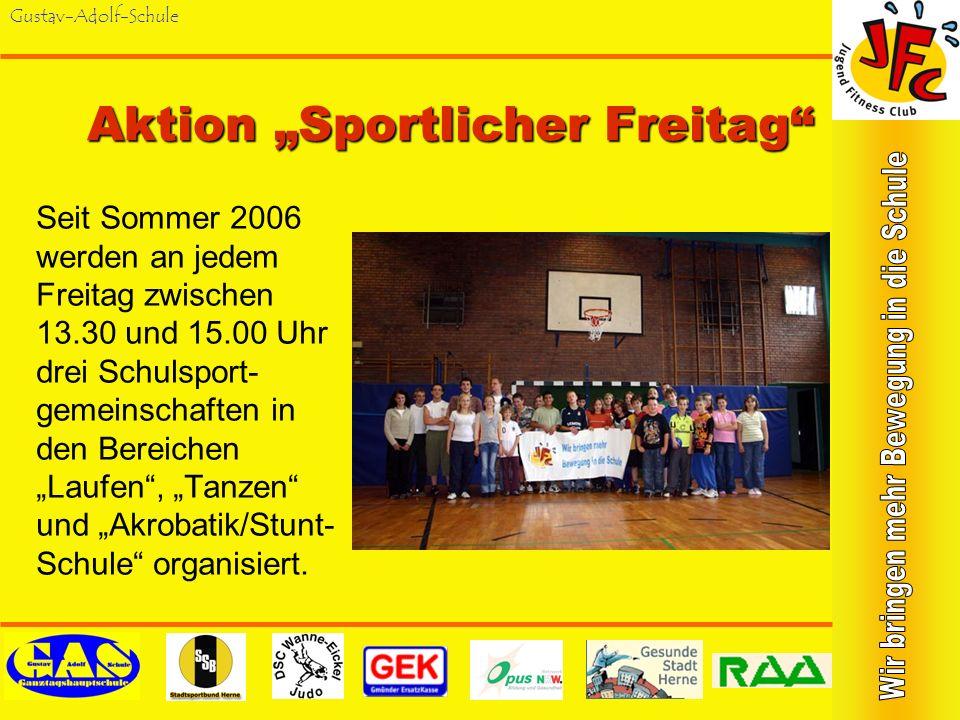 Gustav-Adolf-Schule Sport-Trends 2006 Wieder gemeinsam mit den Schüler/innen des Sport-LK der Mont-Cenis- Gesamtschule wurde der Schulsporttag Sport-