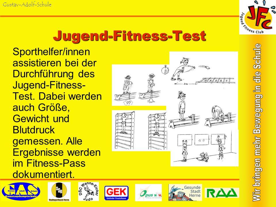 Gustav-Adolf-SchuleJugend-Fitness-Test Sporthelfer/innen assistieren bei der Durchführung des Jugend-Fitness- Test.