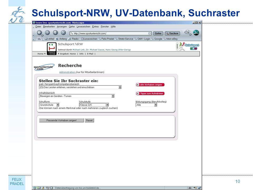 FELIX PRADEL Thema10 Schulsport-NRW, UV-Datenbank, Suchraster