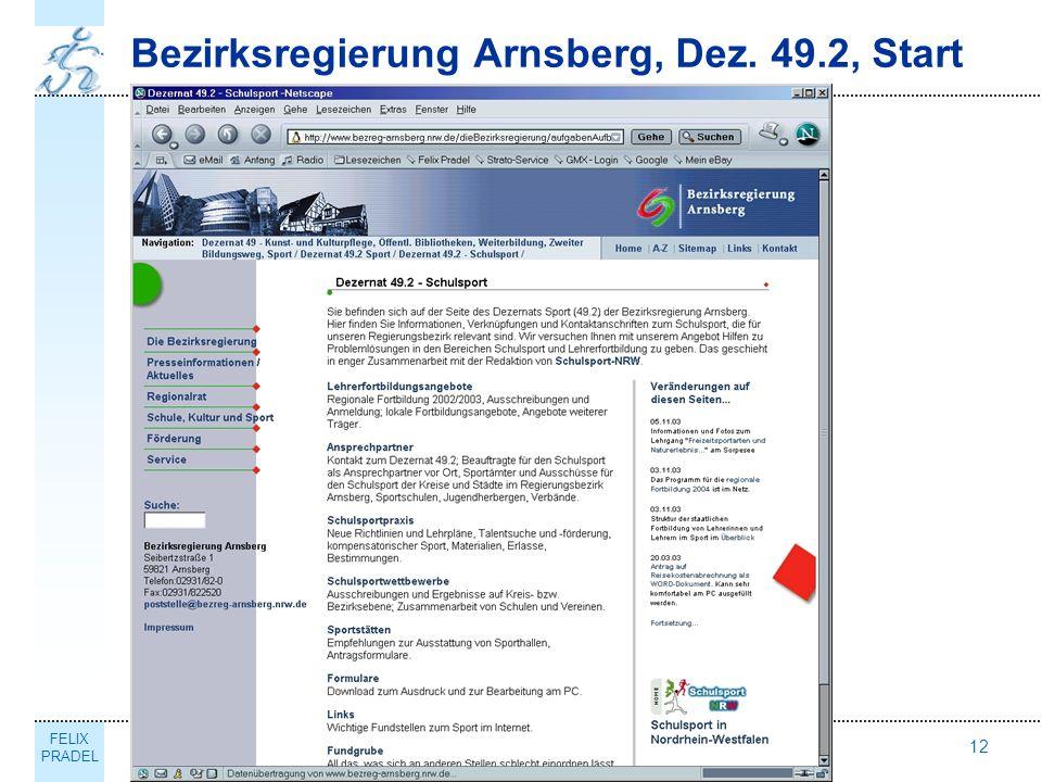 FELIX PRADEL Thema12 Bezirksregierung Arnsberg, Dez. 49.2, Start