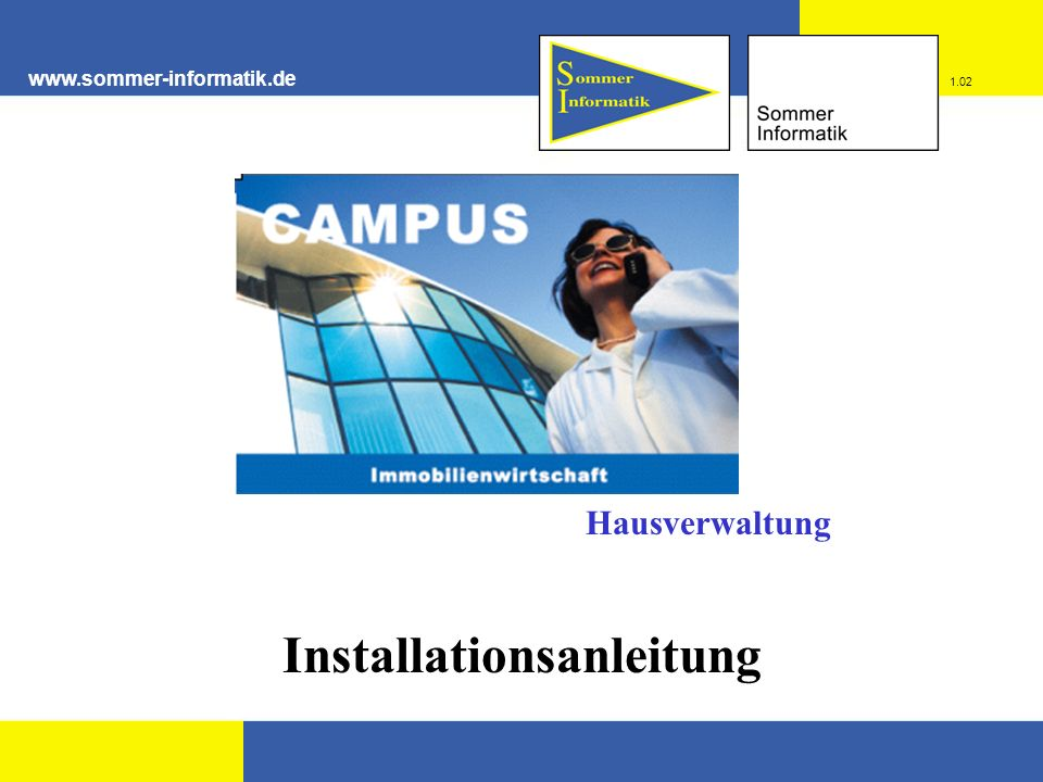 www.sommer-informatik.de Installationsanleitung 1.02 Hausverwaltung