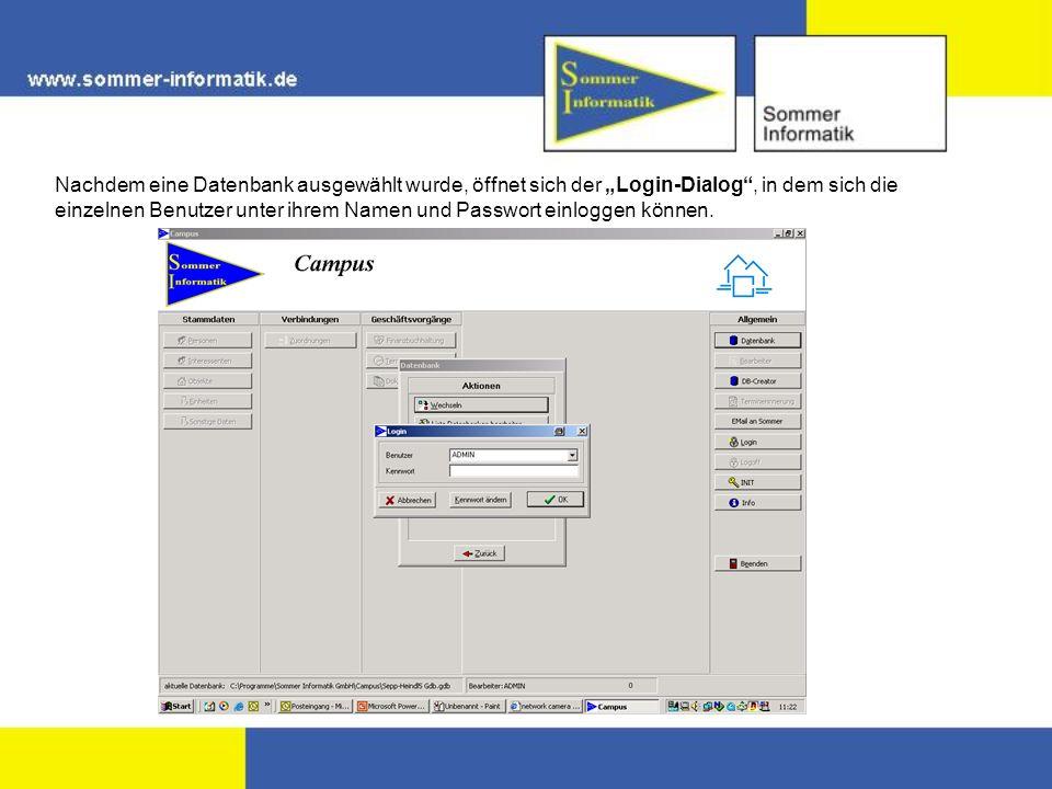 Nachdem eine Datenbank ausgewählt wurde, öffnet sich der Login-Dialog, in dem sich die einzelnen Benutzer unter ihrem Namen und Passwort einloggen können.