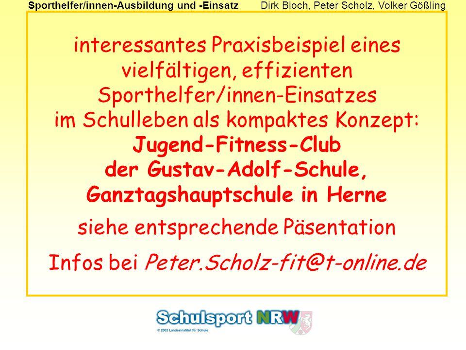Sporthelfer/innen-Ausbildung und -EinsatzDirk Bloch, Peter Scholz, Volker Gößling interessantes Praxisbeispiel eines vielfältigen, effizienten Sporthe