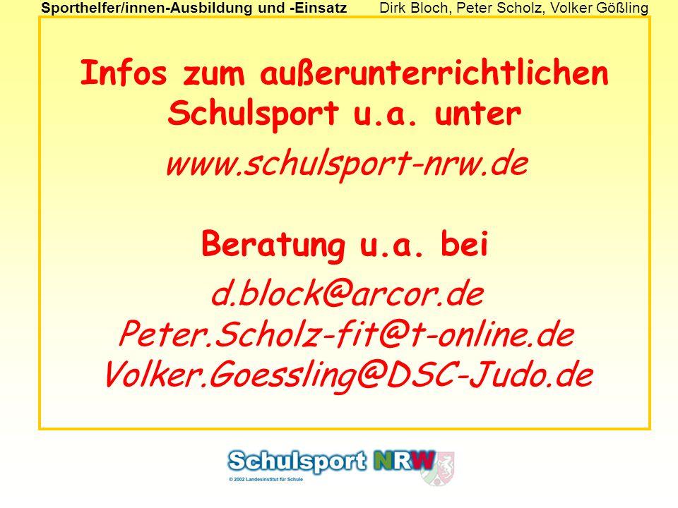 Sporthelfer/innen-Ausbildung und -EinsatzDirk Bloch, Peter Scholz, Volker Gößling Infos zum außerunterrichtlichen Schulsport u.a.